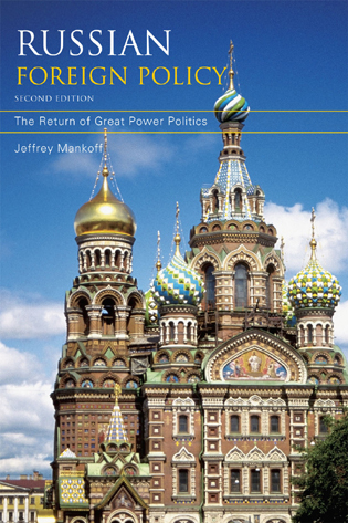 Cover image for the book Russian Foreign Policy: The Return of Great Power Politics, Second Edition