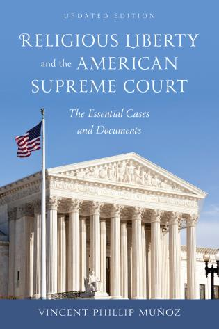 Cover image for the book Religious Liberty and the American Supreme Court: The Essential Cases and Documents, Updated Edition