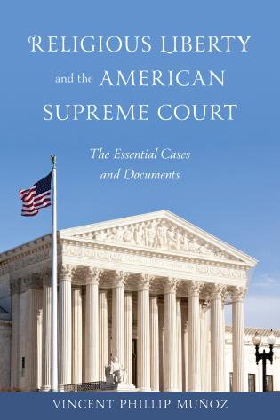Cover image for the book Religious Liberty and the American Supreme Court: The Essential Cases and Documents
