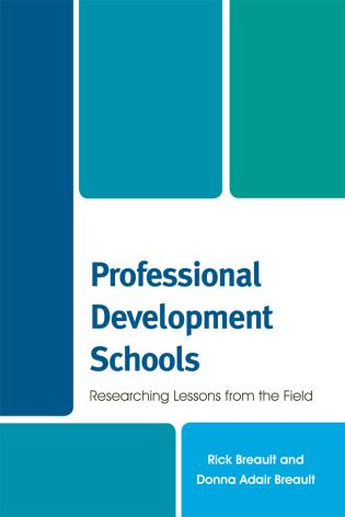 Cover image for the book Professional Development Schools: Researching Lessons From the Field