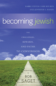 Cover image for the book Becoming Jewish: The Challenges, Rewards, and Paths to Conversion
