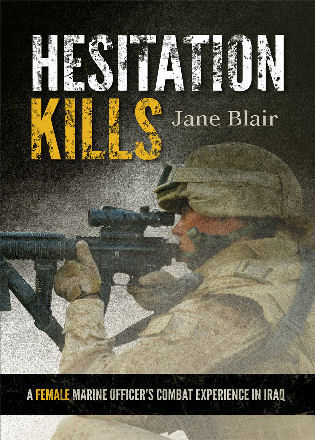 Cover image for the book Hesitation Kills: A Female Marine Officer's Combat Experience in Iraq