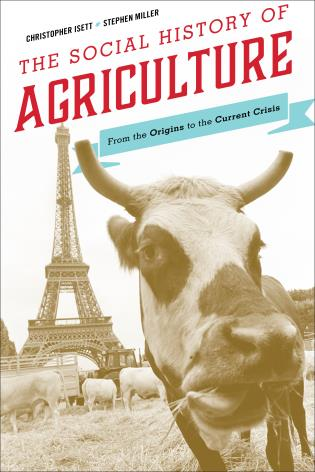 Cover image for the book The Social History of Agriculture: From the Origins to the Current Crisis