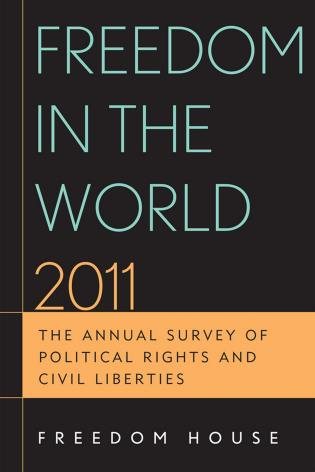 Cover image for the book Freedom in the World 2011: The Annual Survey of Political Rights and Civil Liberties