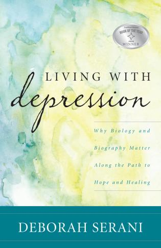 Cover image for the book Living with Depression: Why Biology and Biography Matter along the Path to Hope and Healing