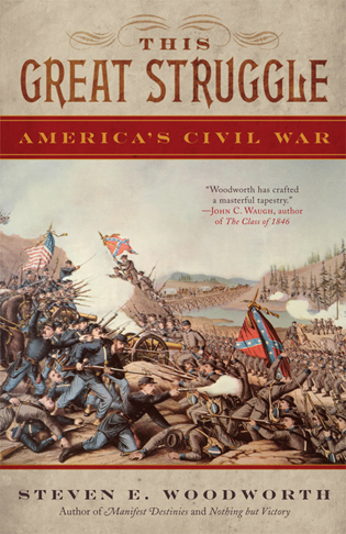 Cover image for the book This Great Struggle: America's Civil War