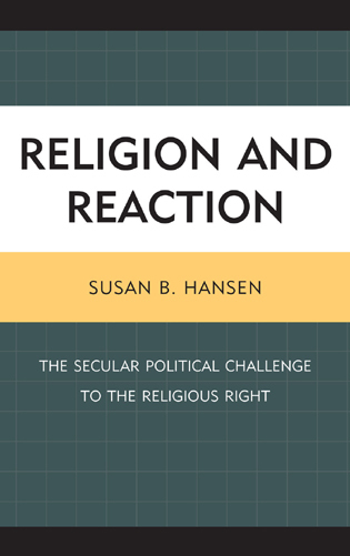 Cover image for the book Religion and Reaction: The Secular Political Challenge to the Religious Right