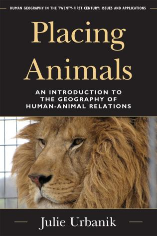 Cover image for the book Placing Animals: An Introduction to the Geography of Human-Animal Relations
