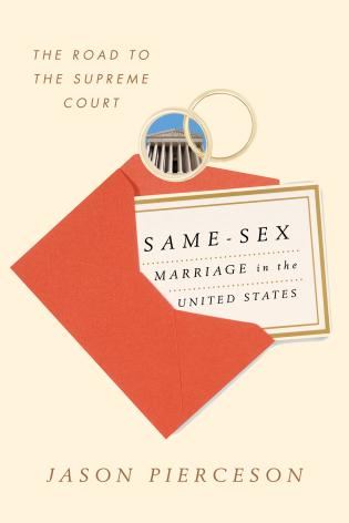 Cover image for the book Same-Sex Marriage in the United States: The Road to the Supreme Court