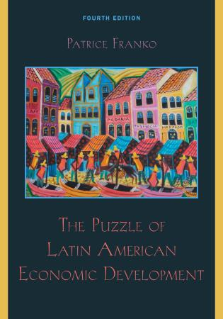 Cover image for the book The Puzzle of Latin American Economic Development, Fourth Edition