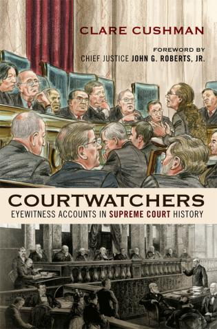 Cover image for the book Courtwatchers: Eyewitness Accounts in Supreme Court History