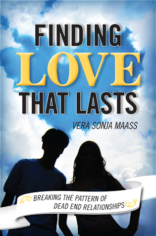 Cover image for the book Finding Love that Lasts: Breaking the Pattern of Dead End Relationships