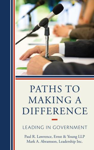 Cover image for the book Paths to Making a Difference: Leading in Government