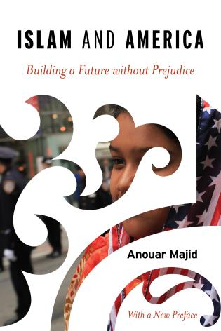 Cover image for the book Islam and America: Building a Future without Prejudice