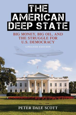 Cover image for the book The American Deep State: Big Money, Big Oil, and the Struggle for U.S. Democracy, Updated Edition