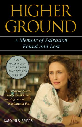 Cover image for the book Higher Ground: A Memoir of Salvation Found and Lost