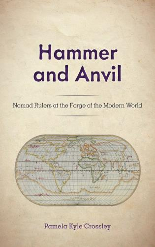 Cover image for the book Hammer and Anvil: Nomad Rulers at the Forge of the Modern World