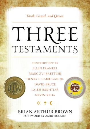 Cover image for the book Three Testaments: Torah, Gospel, and Quran