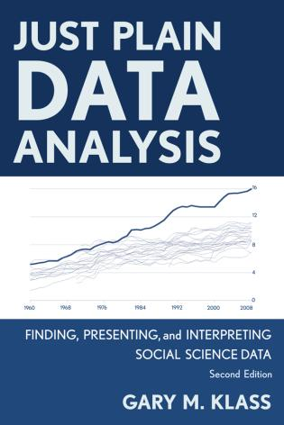 Cover image for the book Just Plain Data Analysis: Finding, Presenting, and Interpreting Social Science Data, 2nd Edition