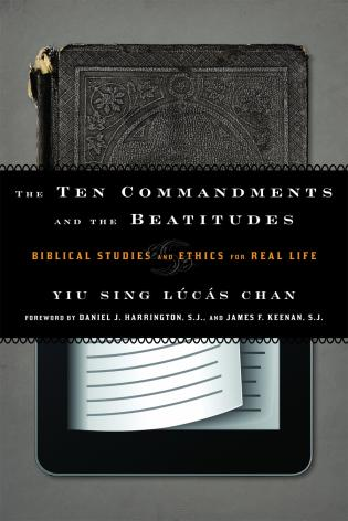 Cover image for the book The Ten Commandments and the Beatitudes: Biblical Studies and Ethics for Real Life