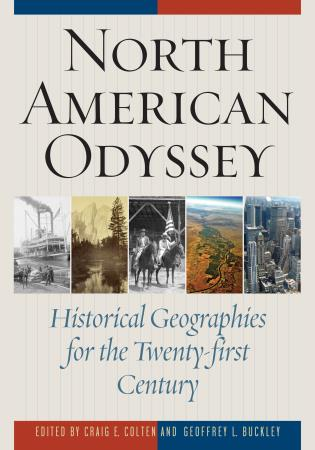 Cover image for the book North American Odyssey: Historical Geographies for the Twenty-first Century
