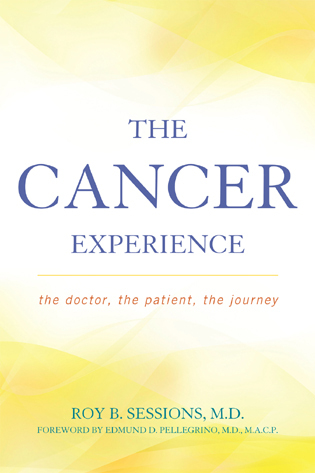 Cover image for the book The Cancer Experience: The Doctor, the Patient, the Journey