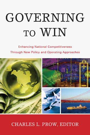 Cover image for the book Governing to Win: Enhancing National Competitiveness Through New Policy and Operating Approaches