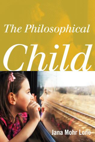 Cover image for the book The Philosophical Child