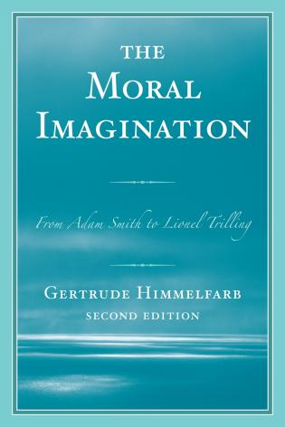 Cover image for the book The Moral Imagination: From Adam Smith to Lionel Trilling, Second Edition
