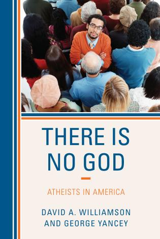 Cover image for the book There Is No God: Atheists in America