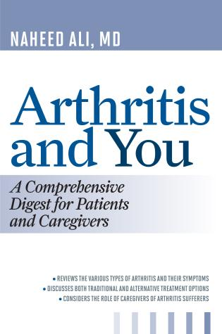 Cover image for the book Arthritis and You: A Comprehensive Digest for Patients and Caregivers