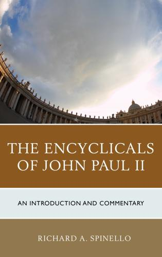 Cover image for the book The Encyclicals of John Paul II: An Introduction and Commentary