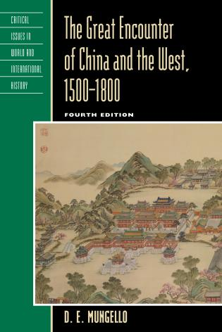 Cover image for the book The Great Encounter of China and the West, 1500–1800, Fourth Edition