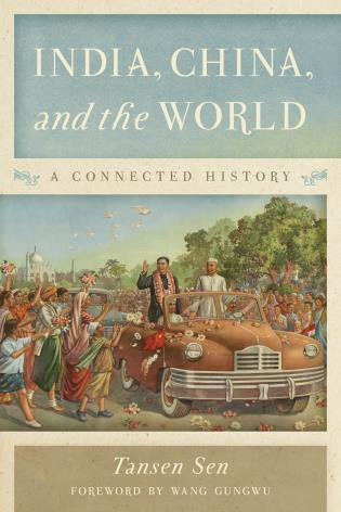 Cover image for the book India, China, and the World: A Connected History