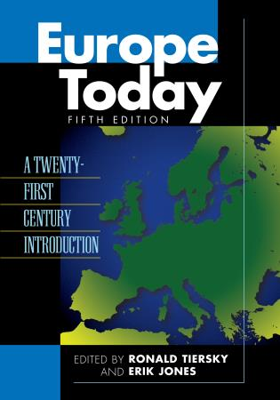 Cover image for the book Europe Today: A Twenty-first Century Introduction, Fifth Edition