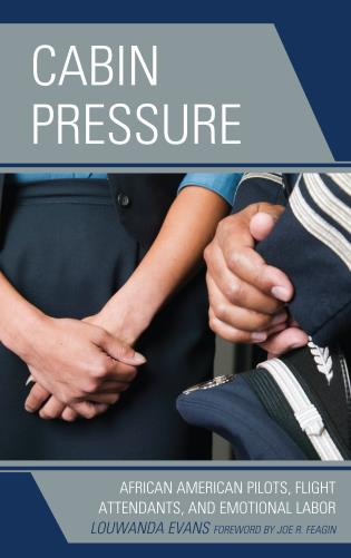 Cover image for the book Cabin Pressure: African American Pilots, Flight Attendants, and Emotional Labor