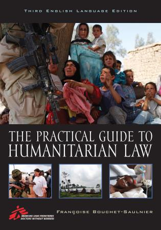 Cover image for the book The Practical Guide to Humanitarian Law, Third English Language Edition