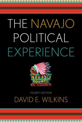Cover image for the book The Navajo Political Experience, Fourth Edition