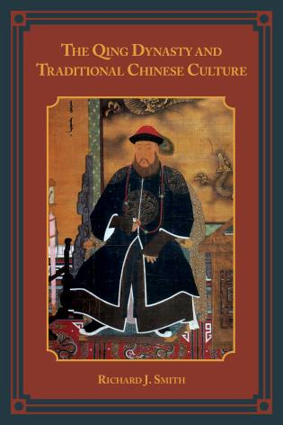 Cover image for the book The Qing Dynasty and Traditional Chinese Culture