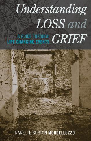Cover image for the book Understanding Loss and Grief: A Guide Through Life Changing Events