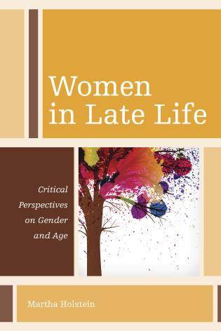 Cover image for the book Women in Late Life: Critical Perspectives on Gender and Age