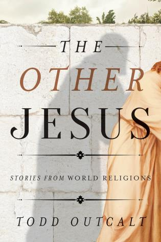 Cover image for the book The Other Jesus: Stories from World Religions