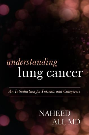 Cover image for the book Understanding Lung Cancer: An Introduction for Patients and Caregivers