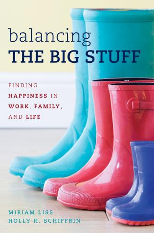 Cover image for the book Balancing the Big Stuff: Finding Happiness in Work, Family, and Life