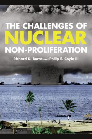 Cover image for the book The Challenges of Nuclear Non-Proliferation