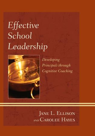 Cover image for the book Effective School Leadership: Developing Principals through Cognitive Coaching