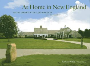 Cover image for the book At Home in New England: Royal Barry Wills Architects 1925 to Present