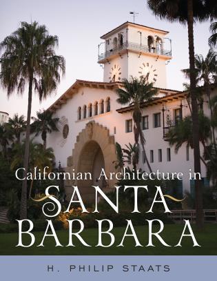 Cover image for the book Californian Architecture in Santa Barbara