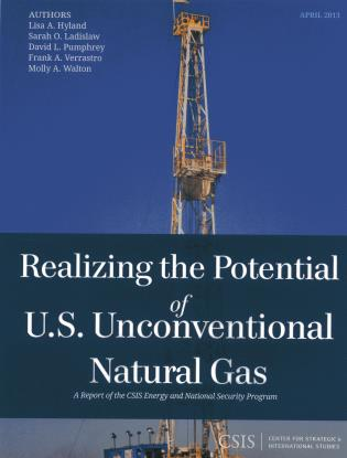 Realizing the Potential of U.S. Unconventional Natural Gas (CSIS Reports)