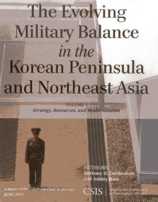 The Evolving Military Balance in the Korean Peninsula and